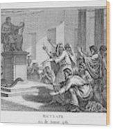 When Plague-afflicted Romans  Come Wood Print