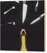 When Rubber Chickens Juggle Wood Print