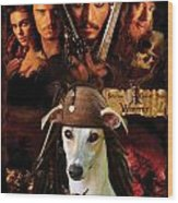Whippet Art - Pirates Of The Caribbean The Curse Of The Black Pearl Movie Poster Wood Print