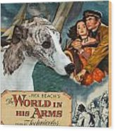 Whippet Art - The World In His Arms Movie Poster Wood Print