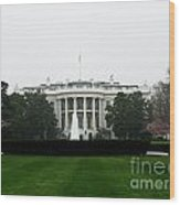White House In Dc Wood Print
