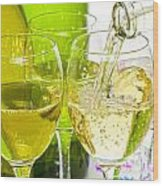 White Wine Pouring Into Glasses Wood Print