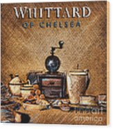Whittard Of Chelsea Tea Coffee And Drawings Wood Print