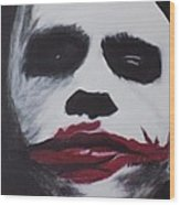 Why So Serious? Wood Print