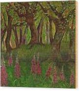 Wild Foxgloves Wood Print