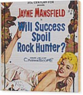 Will Success Spoil Rock Hunter, Us Wood Print
