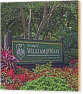 William And Mary Welcome Sign Wood Print
