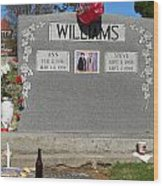 Williams Grave Wood Print