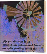 Windmill With Lincoln Quote Wood Print
