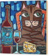 Wine And Cheese Cat Wood Print