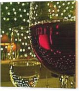 Wine And Lights Wood Print by Micah May