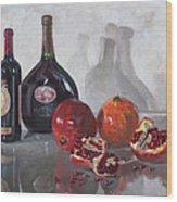 Wine And Pomegranates Wood Print