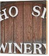 Winery Sign Wood Print