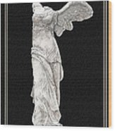 Winged Victory - Nike Of Samothrace Wood Print by Jerrett Dornbusch