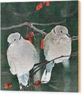 Winter Doves Wood Print