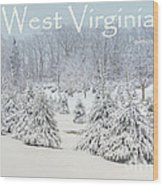 Winter In West Virginia Wood Print by Benanne Stiens