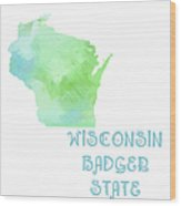 Wisconsin - Badger State - Map - State Phrase - Geology Wood Print