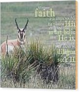 Without Faith Wood Print