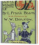 Wizard Of Oz Book Cover  1900 Wood Print