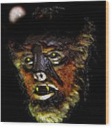 Wolf Man Original Work One Wood Print
