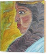 Woman Of Substance Wood Print
