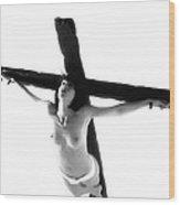Woman On Crucifix Black And White I Wood Print