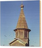 Wooden Church And Birds. Old Film Camera. Wood Print