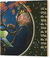 World Needs Tree Wood Print