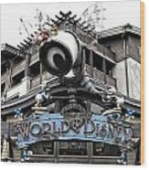 World Of Disney Signage Downtown Disneyland Sc Wood Print