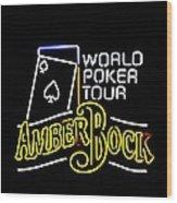 World Poker Tour And Amber Bock Wood Print