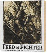 World War 1 - U. S. War Poster Wood Print