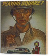 World War II Military Poster Are You Playing Square Wood Print