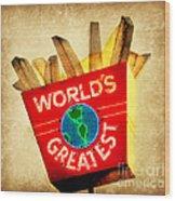 World's Greatest Fries Wood Print