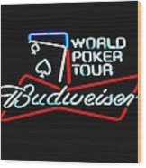 Wpt And Budweiser Wood Print