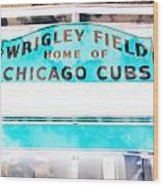 Wrigley Field Sign - X-ray Wood Print