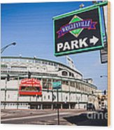 Wrigleyville Sign And Wrigley Field In Chicago Wood Print by Paul Velgos