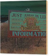 Wyatt Earp's Welcoming Sign Tombstone Arizona Solarized 2005-2008 Wood Print