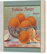 Yellow Aster Brand Oranges Vertical Wood Print
