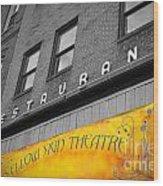 Yellow Sign Theatre Wood Print