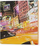 Yellow Taxi On The Road, Times Square Wood Print