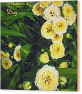Yellow Tea Rose  Happy Mother's Day Wood Print