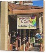 Yosemi Tea Coffee Shop Mariposa California  6935 Wood Print