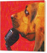 You Ain't Nothing But A Hound Dog - Red - Painterly Wood Print