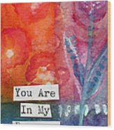 You Are In My Prayers- Watercolor Art Card Wood Print