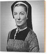 Young Bess, Kay Walsh, 1953 Wood Print