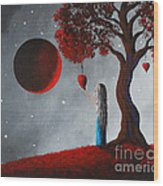 Your Love Lives On By Shawna Erback Wood Print
