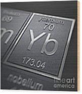 Ytterbium Chemical Element Wood Print