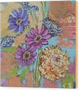 Zinnias From The Garden Wood Print