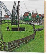 Zuiderzee Open Air Musuem In Enkhuizen-netherlands Wood Print