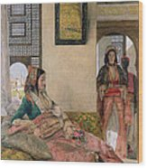 Life In The Harem - Cairo Wood Print by John Frederick Lewis